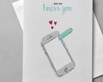 Text me, iPhone, Miss you, Text, Message, Cute Card, Funny Card, Love, Romance, Heart, Love Card, Fir her, For him