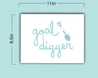 Goal Digger Print