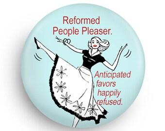 Reformed People Pleaser Funny Fridge Magnet