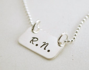 RN Jewelry - Nurse Necklace Hand Stamped Jewelry Sterling Silver - Hand Stamped Sterling Silver