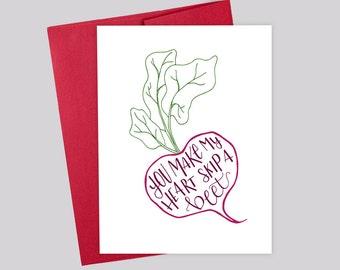 You Make My Heart Skip a Beet –  Valentine's Day Greeting Card, Love, Anniversary, Birthday, Boyfriend, Girlfriend, Foodie, Handlettering