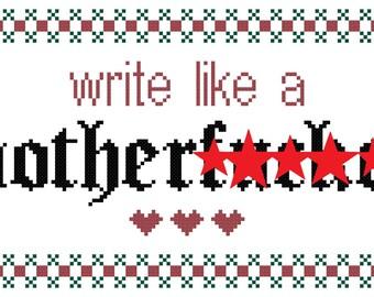 Write Like A Mofo Cross Stitch Pattern