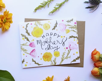 Happy Mothers Day | Single card or packs of 4 or 8 | Hand Watercolor, Illustrated, and Designed Floral Mothers Day Card