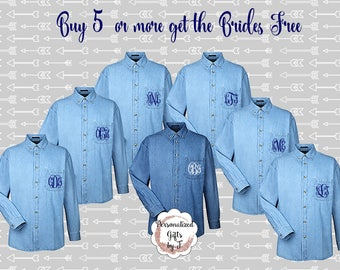 5 plus 1 free  Monogrammed Denim Shirts, Bridesmaids, Personalized Button Down Shirt, Bridesmaids Gift, Bridal Party Gifts, Embroidered