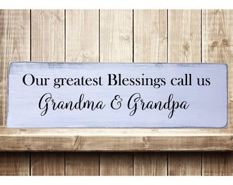 """Our Greatest Blessings Call Us Grandma & Grandpa  Rustic Farmhouse Style Handmade Wooden Sign Wall Art Distressed Home Decor  7.25""""x 24"""""""