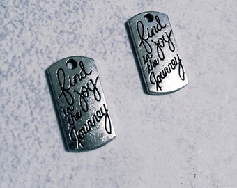 Quote Charms Quote Pendants Silver Word Charms Word Pendants Tag Charms Message Charms Inspirational Charms Find Joy in the Journey Charms