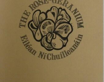 The Rose-Geranium. Eilean NiChuilleanain. Signed. 1st. Edition.