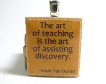 Teacher quote - The art of teaching - orange Scrabble tile