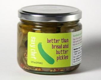 Better than Bread & Butter Pickles 12 oz Jar