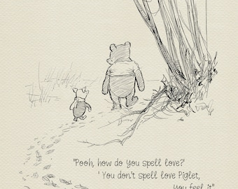 Pooh, how do you spell love?  - Winnie the Pooh Quotes - classic vintage style  poster print #33