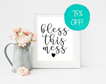 Bless This Mess, Bless This House, House Sign, Home Decor, Kitchen Sign, Home Decor Art, Home Print, Rustic Home Decor, Housewarming Gift