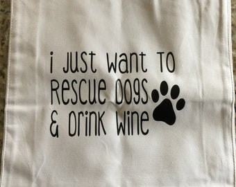 I Just Want To Rescue Dogs & Drink Wine Tote Bag