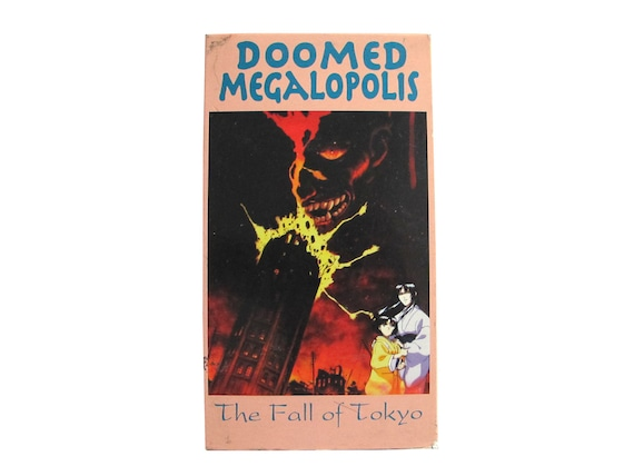 Doomed Megalopolis : The Fall of Tokyo VHS