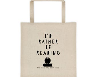 I'D RATHER BE READING Tote bag