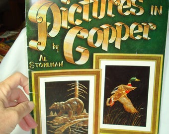 1964 Pictures in Copper by AL STOHLMAN Complete Step by Step Tooling and Coloring Instructions.