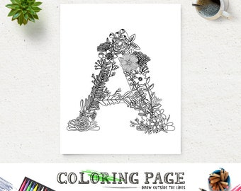 Printable Floral Alphabet Coloring Page Letter A Instant Download Digital Art Zen Pages Adult Anti Stress Therapy