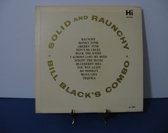 Bill Blacks Combo - Solid and Raunchy - Circa 1960