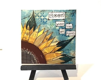 FIVE YEAR SALE Sunflower Print Set,  Print and Easel Set, Bloom where you are planted