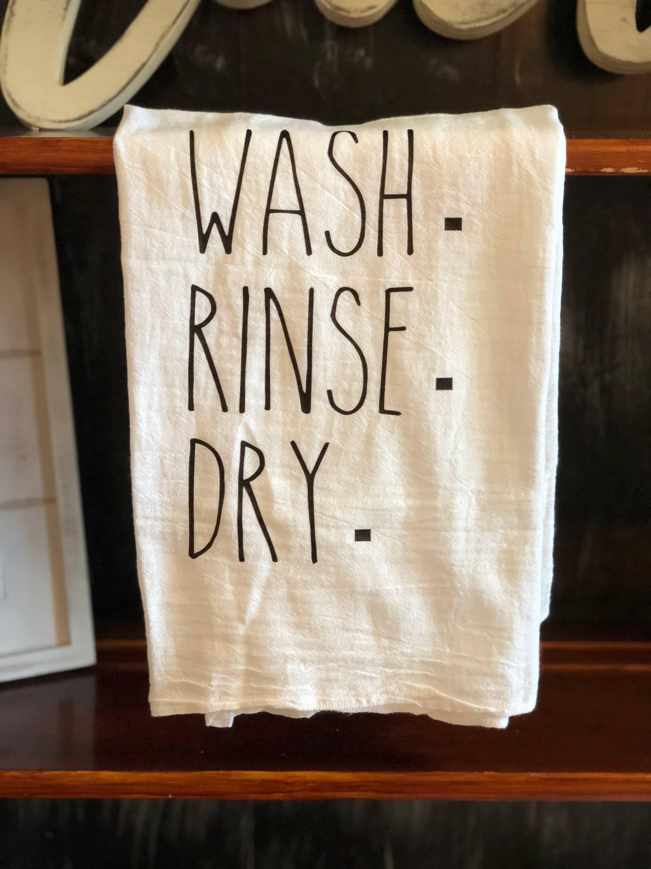 Wash. Rinse. Dry. Kitchen Towel