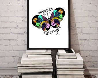 Embrace Change / Colorful Abstract Butterfly Design / Inspirational Print New Age Digital Art / Printable Wall Decor / 8x10 INSTANT DOWNLOAD