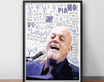 Billy Joel quote print / poster hand drawn type / typography