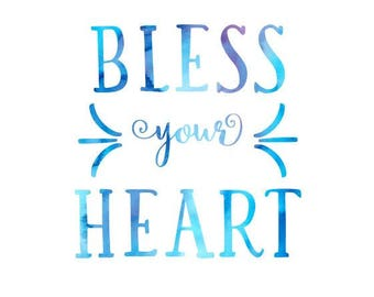 Bless Your Heart SVG Cuttable & Printable