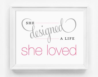She Designed a Life She Loved Office Art Print, Inspirational Wall Art, Typography Print