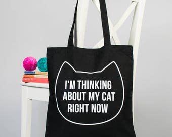 Cat tote bag gift for her, Cat lover gift, Shopping bag, Birthday gift, I'm thinking about my cat right now bag