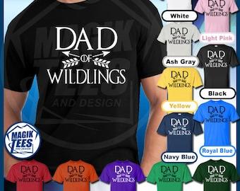 Dad Of Wildlings T-Shirt