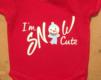 I'm SNOW Cute! Onsie t-shirt