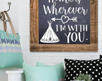 Home is Wherever I'm with You Pine Frame Chalkboard Style Home Decor Wall Art WD0015