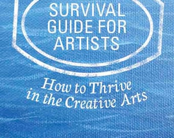 Book for creative people, how to be a successful artist or artisan, business guide for artists, self help, thrive in creative arts, dream
