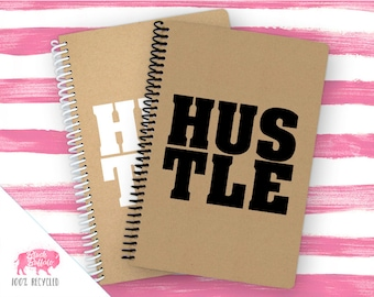 Spiral Notebook | Spiral Journal Planner | Journal | 100% Recycled | Hustle | BB037