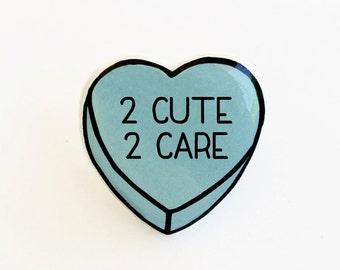 2 Cute 2 Care - Anti Conversation Blue Heart Pin Brooch Badge