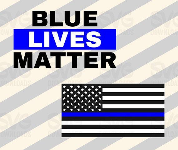 Blue Lives Matter SVG Digital Cut File