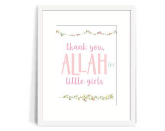 Nursery Wall Art, Baby Decor *DIGITAL*. Thank you, Allah for Little Girls. Islamic Wall art for Muslim Children 8x10 Islamic Nursery Decor