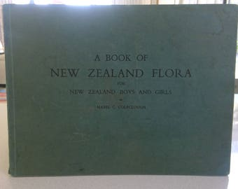 A Book of New Zerland Flora  by Mabel C. Coleclough