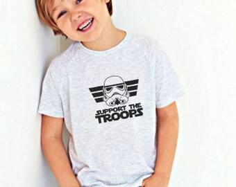 Support The Troops Shirt/ Funny kid shirt / Cute Kid Shirt / Cute Shirt/ Star Wars Inspired Shirt / Disney Vacation Shirt/ Vader Shirt
