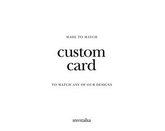 Printable custom card,Made to Match custom card,Choose any of shop's designs