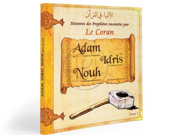 Prophets stories from the Koran. Tome1