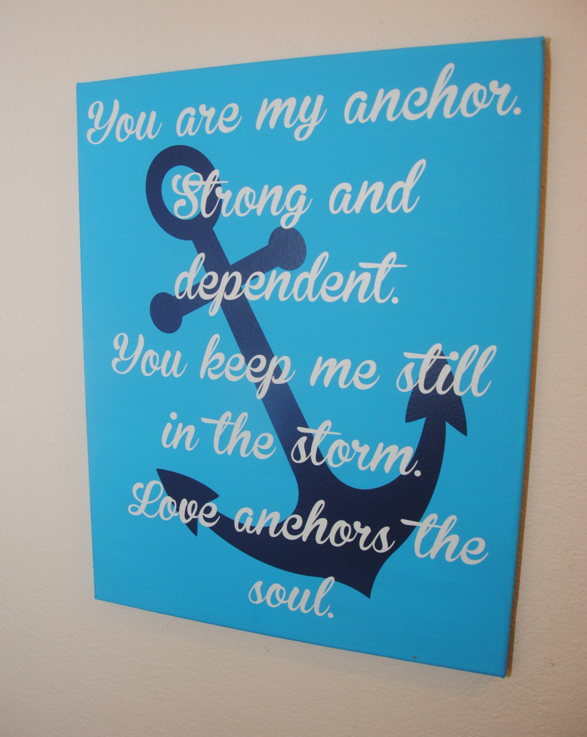Love Quotes On Canvas Anchor Sign Anchor Love Sign Inspirational Gift Ou Are