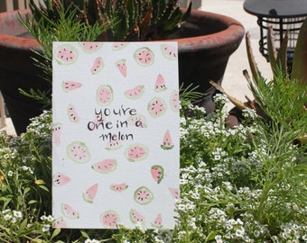 You're one in a melon- hand painted mothers day card