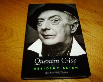 Quentin CRISP-Resident Alien-SIGNED-1st-hb-nf/f-Harper Collins-V Rare-What An INKVESTMENT