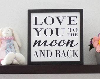 I Love You to the Moon and Back sign – Rustic Nursery Wall Décor – Nursery Wall Art – Moon and Back Sign – Nursery Decor Sign - Wood Signs