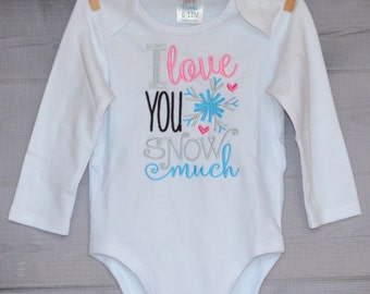 I Love You Snow Much Applique Shirt or Onesie Boy or Girl