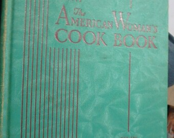 1940 The American Woman's Cook Book by ruth berolzheimer-indexed