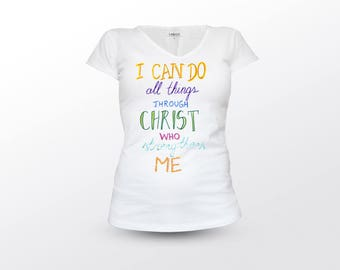 Christian Shirt, I Can Do All Things Trough Christ Who Strenhtens Me, Christian T Shirt, Christian Gift, Christian Quote, Christianity Gift