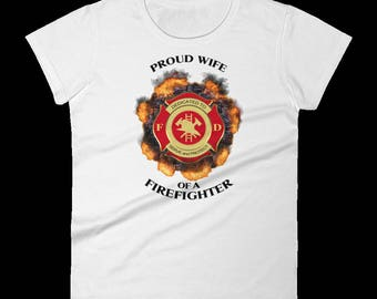Firefighter wife - Proud wife of a firefighter - gift for wife women birthday first responder wife