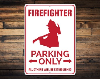 Firefighter Parking Sign, Firefighter Sign, Gift for Fireman, Fireman Decor, Fireman Gift, Fireman Metal Sign - Quality Aluminum ENS1002533