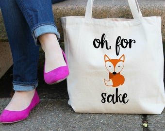 Oh For Fox Sake XL Canvas Tote Bag